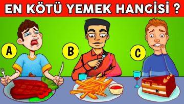 En Kötü Yemek Hangisi? Beyin Gücünü Kanıtlayacağın En Zor Bulmaca ve Bilmece Oyunları