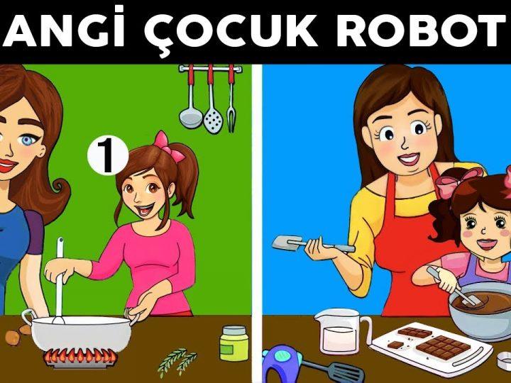 Hangi Çocuk Robot? Zeka Gücünü Test Edebileceğin En Zorlu Bulmaca Oyunları ve Bilmeceler.